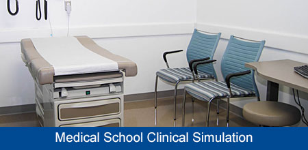Medical School Clinical Simulation Center